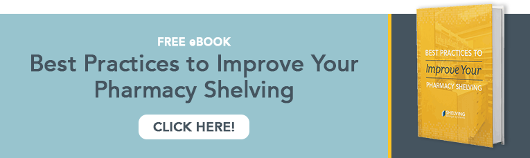 Best Practices to Improve Your Pharmacy Shelving